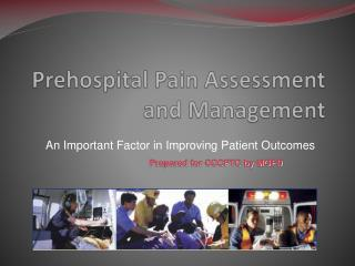 Prehospital Pain Assessment and Management