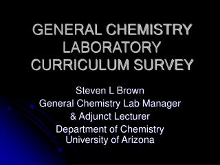 GENERAL CHEMISTRY LABORATORY CURRICULUM SURVEY