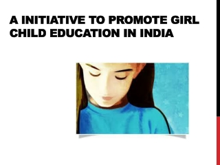 A Initiative to Promote Girl Child Education in India