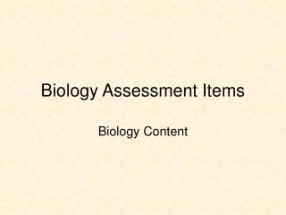 Biology Assessment Items
