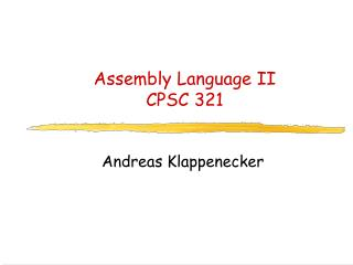 Assembly Language II CPSC 321