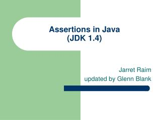 Assertions in Java (JDK 1.4)