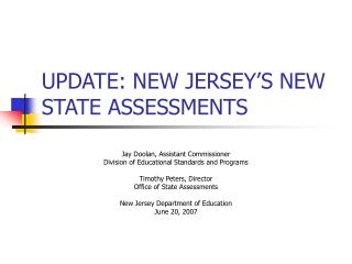 UPDATE: NEW JERSEY'S NEW STATE ASSESSMENTS