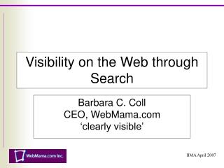Visibility on the Web through Search