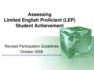 Assessing  Limited English Proficient (LEP)  Student Achievement