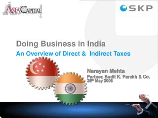 Doing Business in India An Overview of Direct &  Indirect Taxes