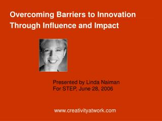 Overcoming Barriers to Innovation Through Influence and Impact