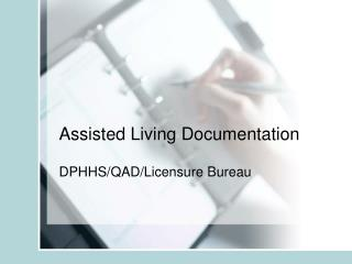 Assisted Living Documentation