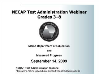 NECAP Test Administration Webinar Grades 3–8