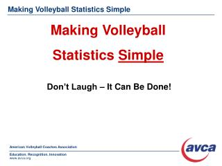 Making Volleyball Statistics Simple