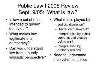 Public Law I 2005 Review Sept. 9/05:  What is law?