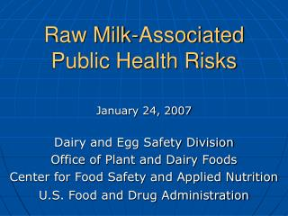 Raw Milk-Associated Public Health Risks