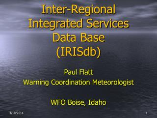 Inter-Regional Integrated Services Data Base (IRISdb)