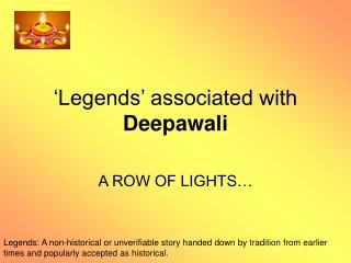 'Legends' associated with Deepawali