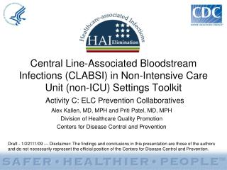 Central Line-Associated Bloodstream Infections (CLABSI) in Non-Intensive Care Unit (non-ICU) Settings Toolkit Activity C
