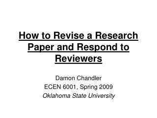 How to Revise a Research Paper and Respond to Reviewers