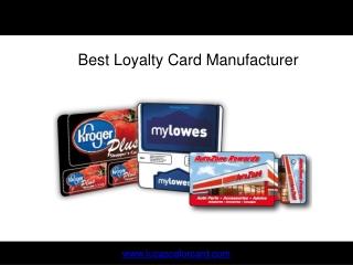 Best Loyalty Card Manufacturer