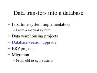 Data transfers into a database