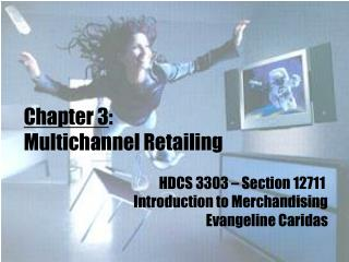 Chapter 3 :  Multichannel Retailing