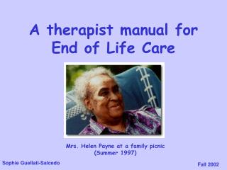 A therapist manual for End of Life Care