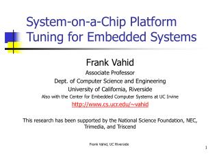 System-on-a-Chip Platform Tuning for Embedded Systems