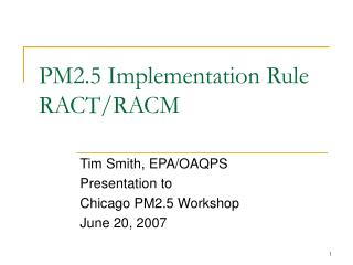 PM2.5 Implementation Rule RACT/RACM