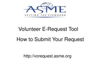Volunteer E-Request Tool