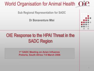 OIE Response to the HPAI Threat in the SADC Region