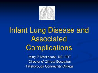Infant Lung Disease and Associated Complications