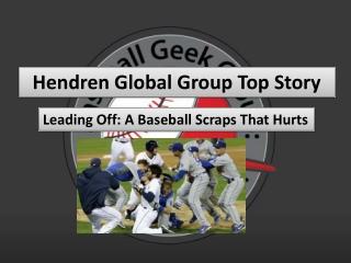 Hendren Global Group Top Story