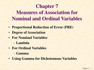 Chapter 7 Measures of Association for Nominal and Ordinal Variables