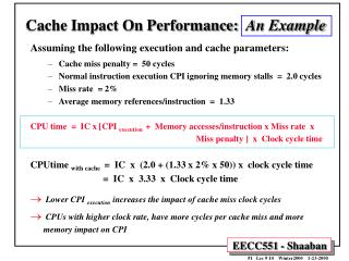 Cache Impact On Performance:   An Example