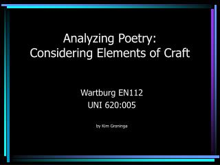 Analyzing Poetry:  Considering Elements of Craft