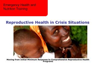 Reproductive Health in Crisis Situations