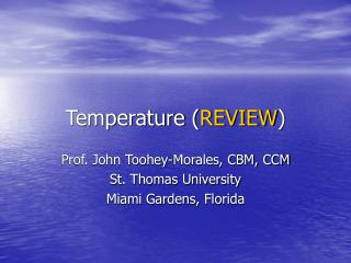 Temperature ( REVIEW )