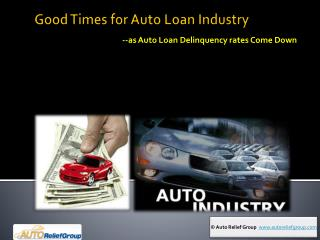 Good Times for Auto Loan Industry