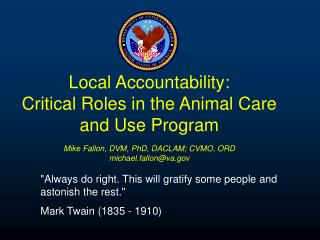 Local Accountability: Critical Roles in the Animal Care and Use Program