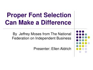 Proper Font Selection Can Make a Difference
