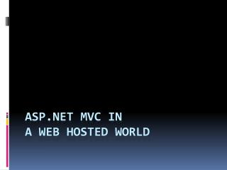 ASP MVC in A Web Hosted World