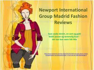 Newport International Group Madrid Fashion Reviews