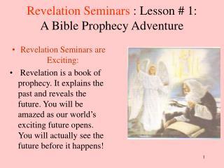 Revelation Seminars : Lesson # 1: A Bible Prophecy Adventure