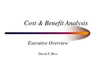 Cost & Benefit Analysis