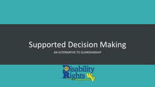 Cases on Decision-making  Capacity  Surrogate Decisions