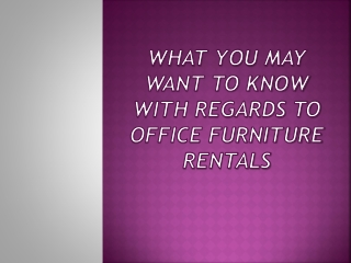 What You May Want To Know With Regards To Office Furniture R
