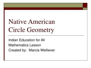 Native American  Circle Geometry