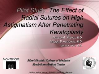 Pilot Study:  The Effect of Radial Sutures on High Astigmatism After Penetrating Keratoplasty