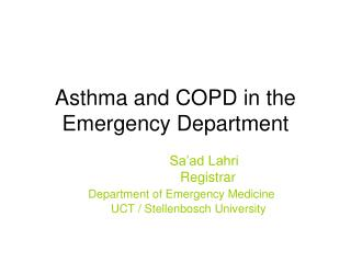Asthma and COPD in the Emergency Department