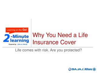 Why you need a Life Insurance cover