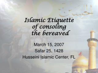Islamic Etiquette of consoling the bereaved