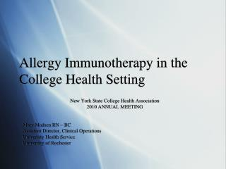 Allergy Immunotherapy in the College Health Setting